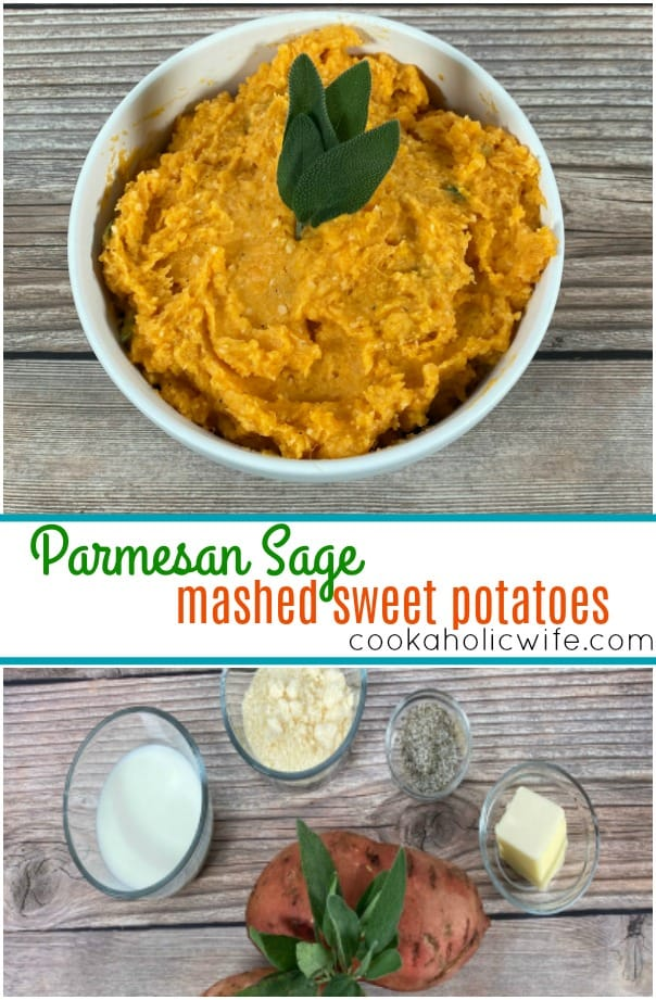 top photo: bowl of mashed sweet potatoes with fresh sage leaves on top. Middle: text of recipe name. Bottom photo: ingredients to make the recipe - sweet potatoes, milk, butter, salt, pepper, parmesan cheese and fresh sage.